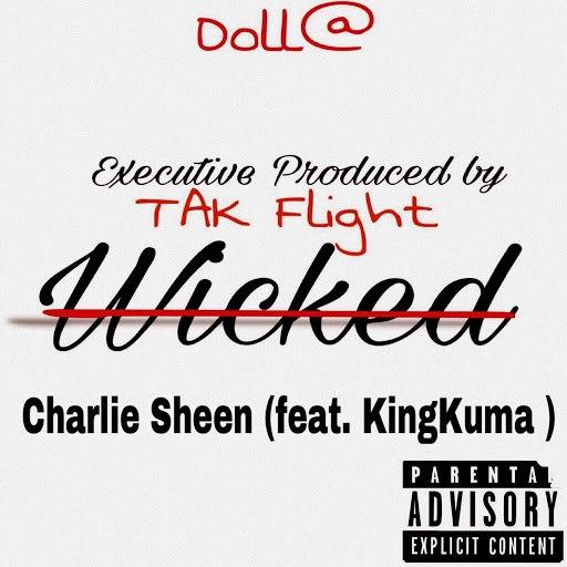 Dolla альбом Charlie Sheen (feat. KingKuma)