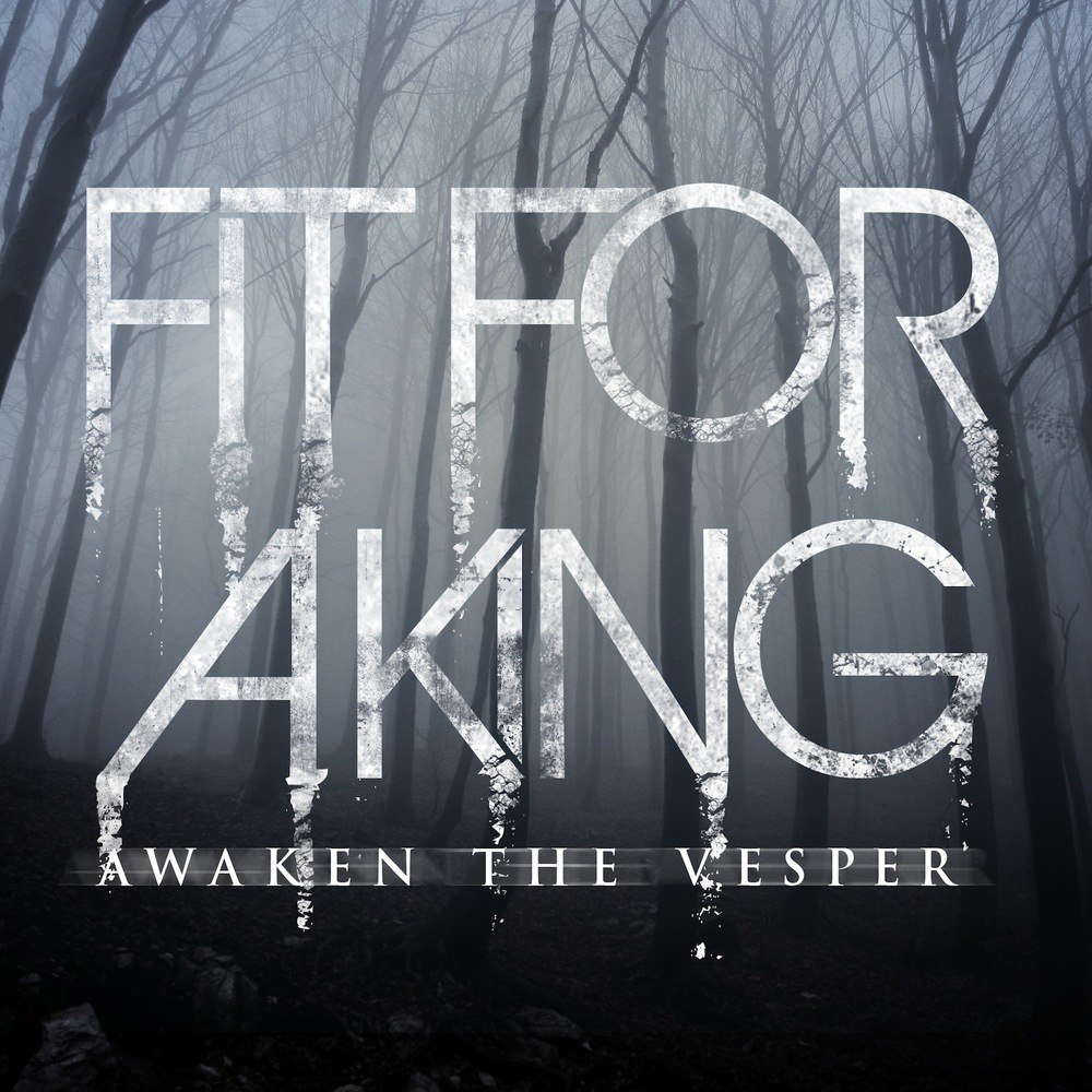 Fit For A King - Awaken The Vesper [EP] (2009)
