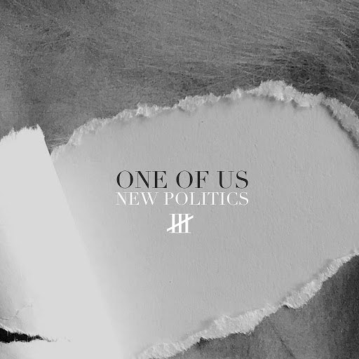 New Politics альбом One of Us