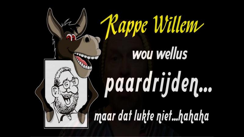 Hoe kom je dr op en hoe kom je d'r af - Rappe Willem