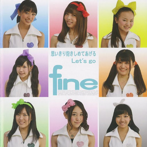 Fine альбом OMOIKIRI DAKISHIMETE AGERU / Let's go