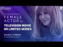 Лучшая актриса в мини-сериале или телефильме - Николь Кидман «Большая маленькая ложь»