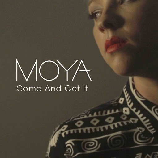 Moya альбом Come And Get It