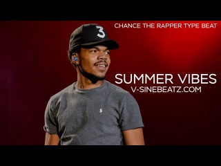 V-Sine Beatz - Summer Vibes (Chance The Rapper x Skyzoo Type Beat)