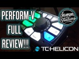 TC-Helicon Perform-V Full Review!