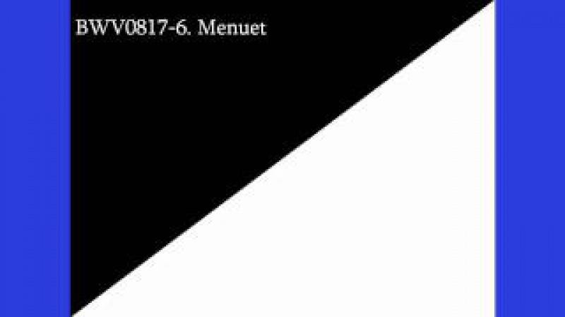 J.S. Bach French Suite 6 E major mvt 6 Menuet