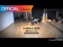 Wanna One 워너원 - 활활 Burn It Up Practice Ver.