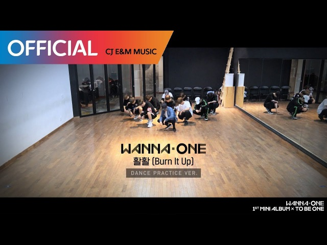 Wanna One (워너원) - 활활 (Burn It Up) Practice Ver.