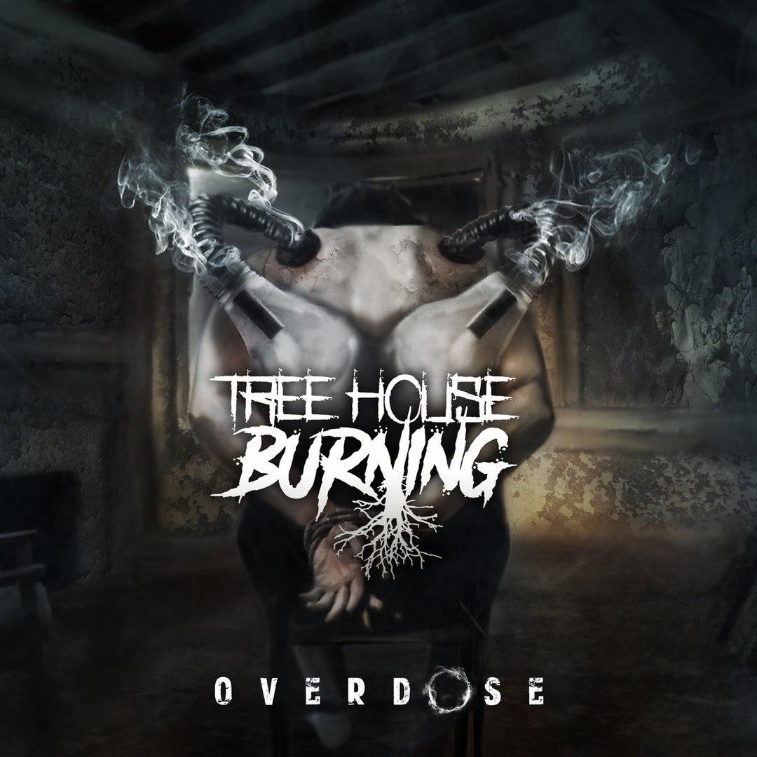 Treehouse Burning - Overdose [EP] (2017)