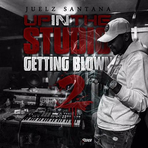 Juelz Santana альбом Up in the Studio Getting Blown Pt. 2