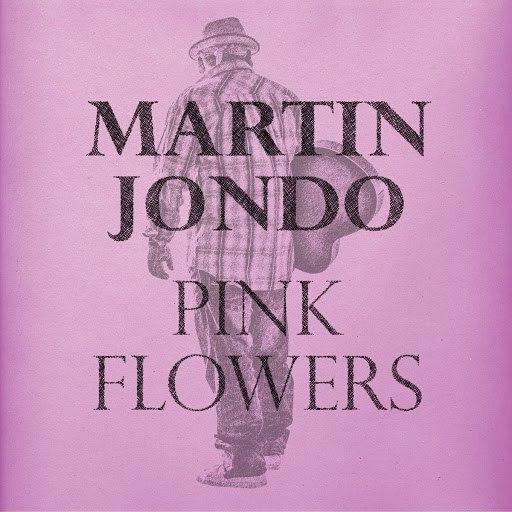 Martin Jondo альбом Pink Flowers