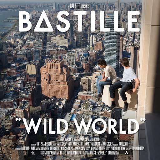 Bastille альбом Wild World (Complete Edition)