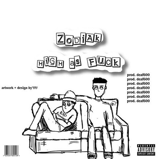 Zodiak альбом High As Fuck