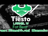 Tiesto - Fat Beat (LARNEL W Trap Festival Remix)