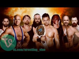 Dean Ambrose,Seth Rollins & Kurt Angle vs. The Miz,Sheamus,Cesaro,Kane & Braun Strowman - TLC 2017