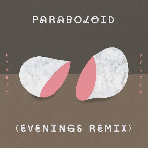 Evenings альбом Paraboloid (Evenings Remix)