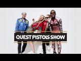 Нам 11 лет: Quest Pistols Show!