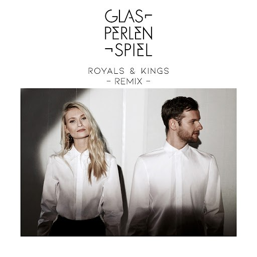 Glasperlenspiel альбом Royals & Kings (Remix)