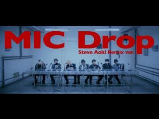 Bts - mic drop [steve aoki remix]