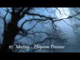 10Requiem ofr my friend. Part 2 Life the beginning. 10. Meeting - Zbigniew Preisner