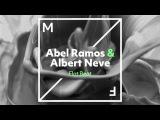 Abel Ramos &amp Albert Neve - Flat Beat