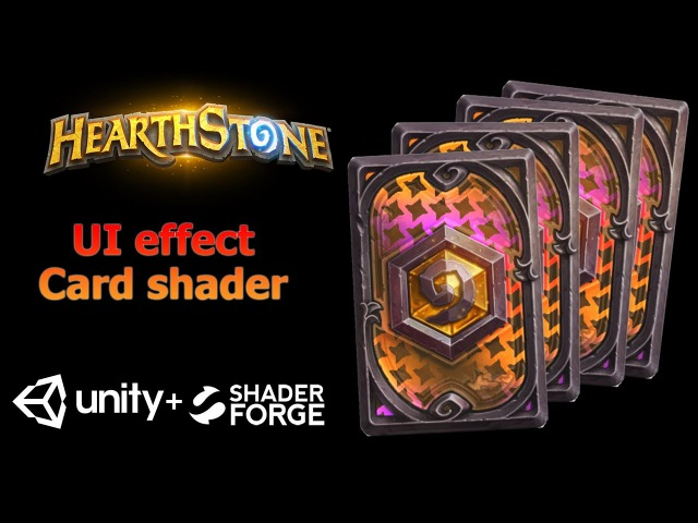 Game UI effect tutorial - Card shader effect | HearthStone card | Unity3d Shader Forge