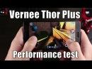 Vernee Thor Plus в играх и AnTuTu (на английском)