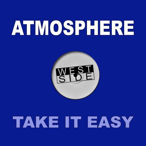 Atmosphere альбом Take It Easy