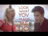 Look What You Made Me Do (Taylor Swift) - Sam Tsui Madilyn Bailey Cover
