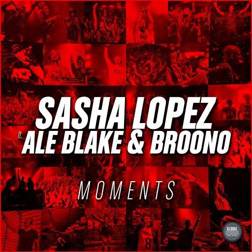 Sasha Lopez альбом Moments (feat. Ale Blake, Broono)