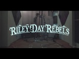 Riley Day Rebels - I Love You All The Time (Eagles of Death Metal cover)