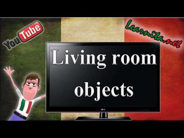 Italian vocabulary Names of living room objects in italian