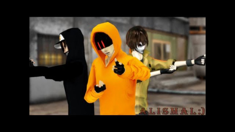 (MMD) Creepypasta/ Hoodie/ Ticci Toby/ Tim Masky/ Not Today