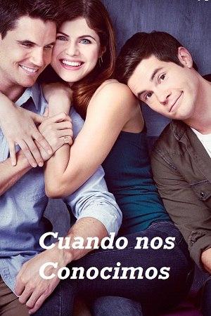 Cuando nos Conocimos (2018)[DVDRip] [Latino] [1 Link] [MEGA]