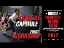 Ysabelle Capitule - first class | RUSSIA RESPECT SHOWCASE 2017 [OFFICIAL 4K]