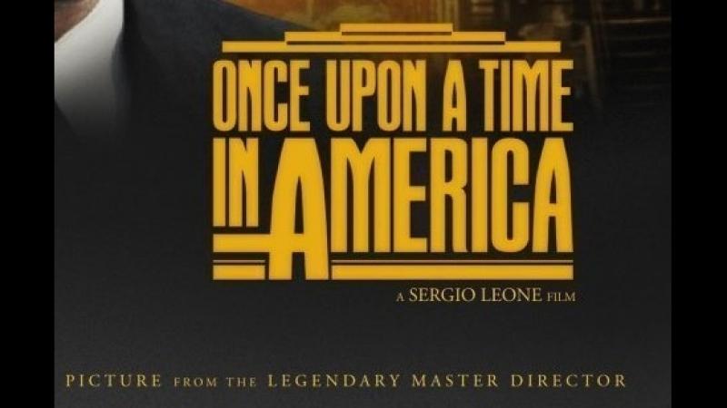 Однажды в Америке Once Upon a Time in America,1984, перевод Михалева