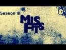 Misfits / Отбросы | Сезон 3 | Серия 2 | 2011