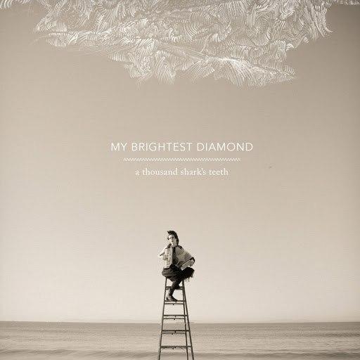 My Brightest Diamond альбом A Thousand Shark's Teeth