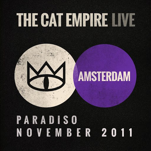 The Cat Empire альбом Live at the Paradiso - The Cat Empire