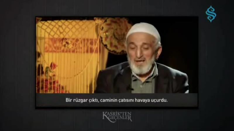 """""""Allah Dostlarına Korku ve Hüzün Yoktur"""" - Kasrikten Geçenler"""