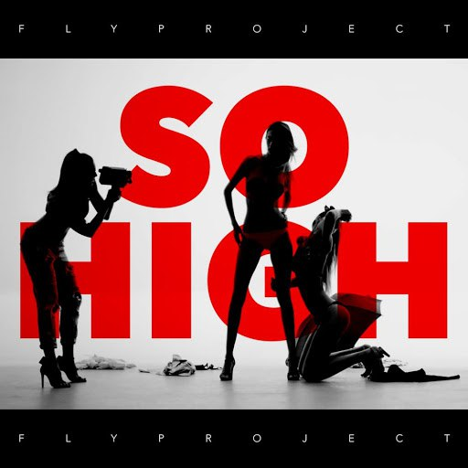 Fly Project альбом So High