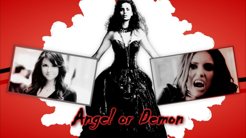 ✘TVD ►Elena Gilbert Katherine Pierce◄✘►Angel or Demon◄✘►Кэтрин и Елена ◄✘►Ангел или Демон◄✘