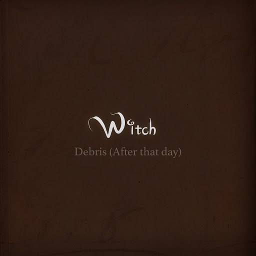 Witch альбом Debris (After That Day)