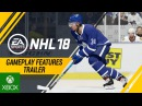 NHL 18 | Gameplay Features Trailer – Creative Attack Dekes, Defensive Skill Stick, Creative AI