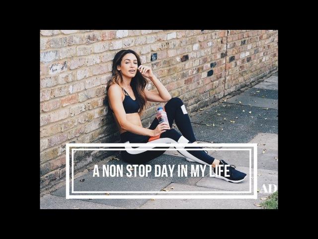 A NON STOP DAY IN MY LIFE | Danielle Peazer | Ad