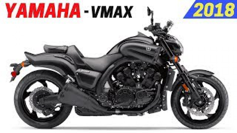 NEW 2018 Yamaha VMAX - Comes With Impressing Design And New Engine