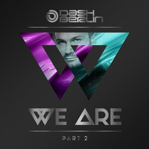 Dash Berlin альбом We Are (Part 2)