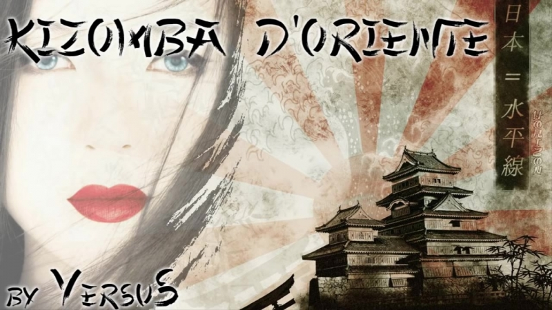 ▼ VersuS - Kizomba dOriente (slow kizomba _ kiz-musicality) 2015