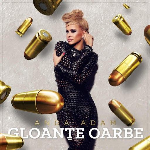 Anda Adam альбом Gloante Oarbe