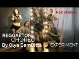 Reggaeton choreo by Olya BamBittaBritney Spears - show down RaD station
